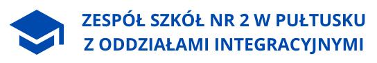 Zespół Szkół Nr 2 w Pułtusku z Oddziałami Integracyjnymi